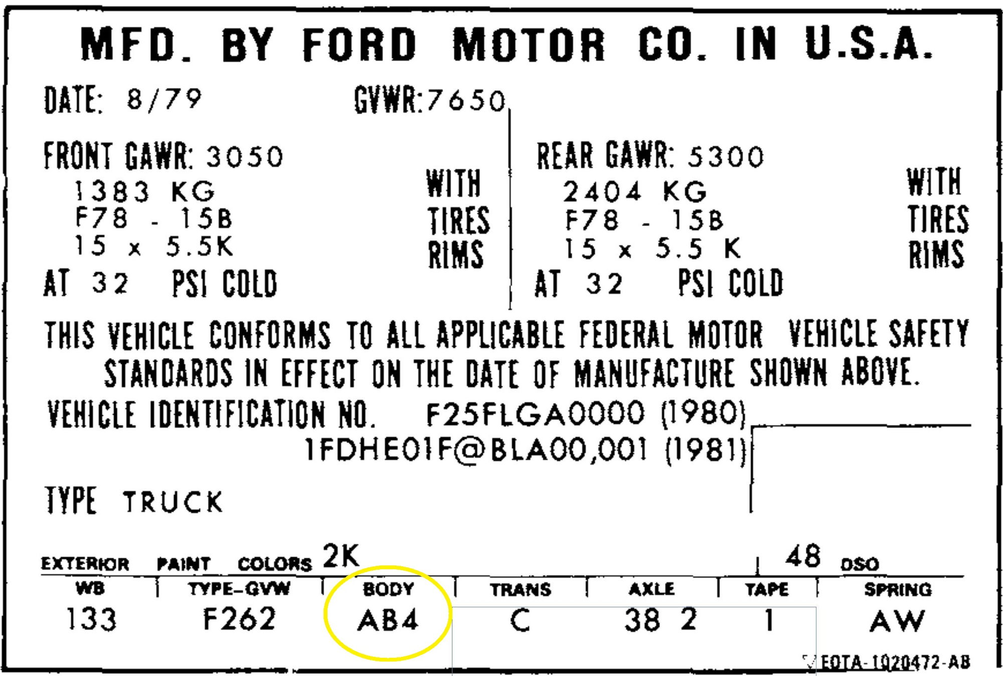 Color black interior color gray body truck engine 7 3l turbocharged - So If You Have An 80 With That Color Please Look At Your Certification Label Where I Ve Circled In Yellow And Let Me Know What It Says